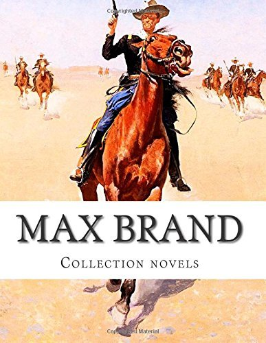 Max Brand, Collection Novels Max Brand