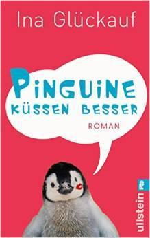 Pinguine küssen besser  by  Ina Glückauf
