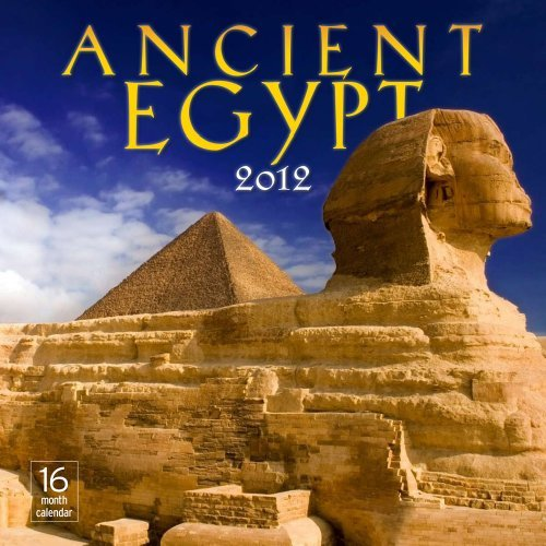 2012 Ancient Egypt Wall calendar  by  Moseley Road Inc.
