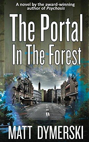 The Portal in the Forest  by  Matt Dymerski