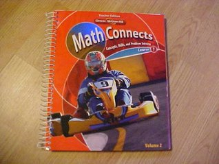 Math Connects: Concepts, Skills, and Problem Solving, Course 1, Volume 2, Teacher Edition Roger Day