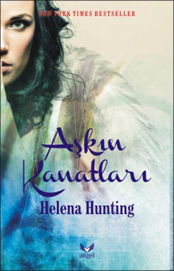 Aşkın Kanatları  by  Helena Hunting