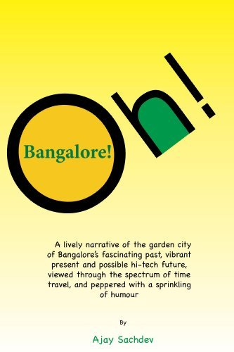 Oh! Bangalore! Ajay Sachdev
