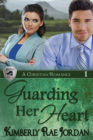 Guarding Her Heart (BlackThorpe Security #1) Kimberly Rae Jordan