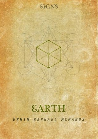 SIGNS - Film One: Earth  by  Erwin Raphael McManus