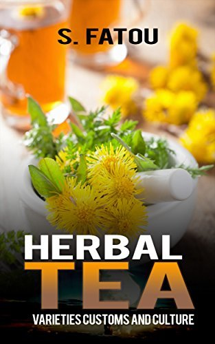 HERBAL TEA: VARIETIES CUSTOMS AND CULTURE S.FATOU