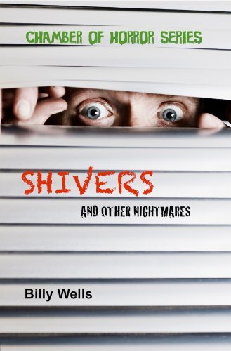 Shivers and other nightmares Billy Wells