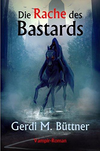 Die Rache des Bastards Gerdi M. Büttner