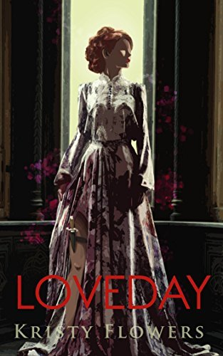 LOVEDAY: An Interactive Choose-Your-Own-Path Erotica Adventure Book  by  Kristy Flowers