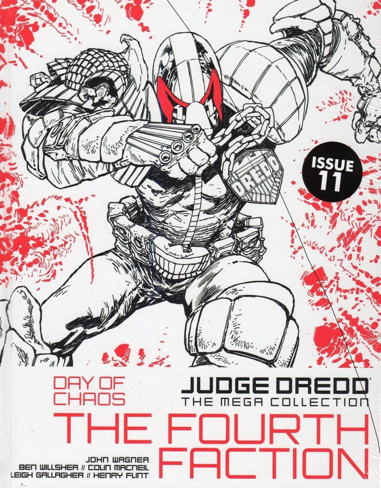 Judge Dredd: Day Of Chaos: The Fourth Faction (Judge Dredd: The Mega Collection, #11) John Wagner