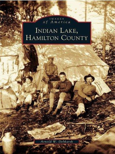 Indian Lake, Hamilton County Arnold W. Demarsh