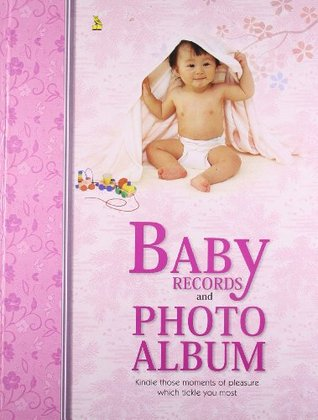 Baby Record & Photo Album (Hard Bound)  by  Pustak Mahal Editorial Board