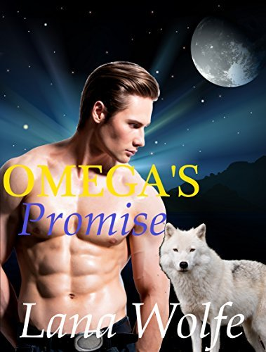 Omegas Promise (Paranormal Shifter BBW Romance)  by  Lana Wolfe