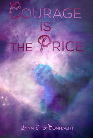 Courage Is the Price Lynn E. OConnacht