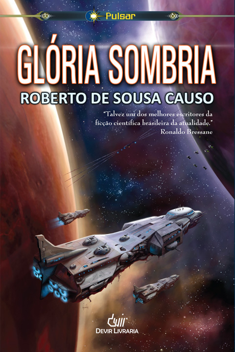 Glória Sombria  by  Roberto de Sousa Causo