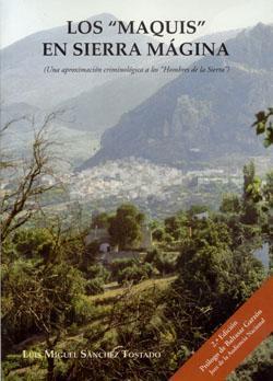 Los maquis en Sierra Mágina  by  Luis Miguel Sánchez Tostado
