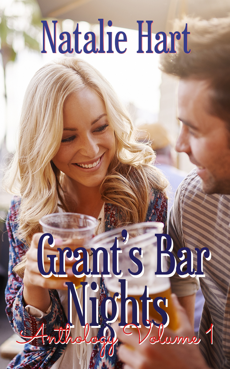 Grants Bar Nights: The Anthology  by  Natalie Hart