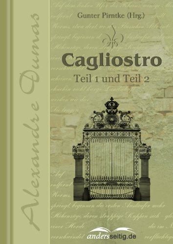 Cagliostro: Teil 1 und Teil 2  by  Alexandre Dumas
