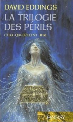 Ceux-qui-brillent (La Trilogie des Périls, #2) David Eddings