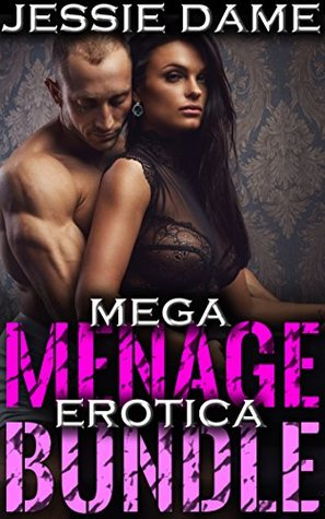 Mega Ménage Erotica Bundle: 14 Women, 14 Stories, 44 Men  by  Jessie Dame