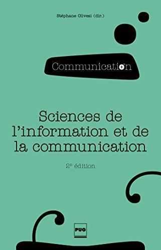 Sciences de linformation et de la communication: Objets, savoirs, discipline  by  Stéphane Olivesi