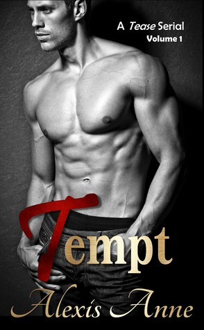 Tempt: Volume 1  by  Alexis Anne