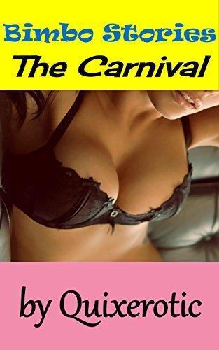 Bimbo Stories: The Carnival  by  Quixerotic