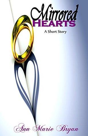 Mirrored Hearts Ann Marie Bryan