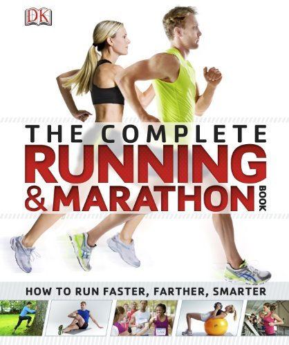 The Complete Running and Marathon Book DK Publishing