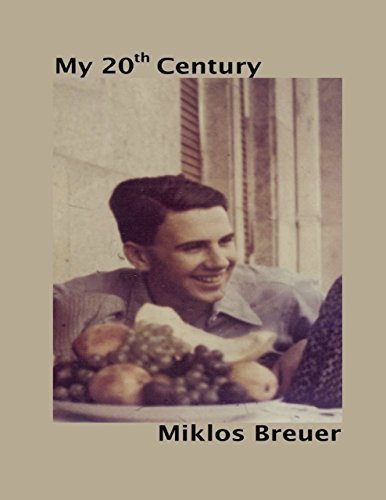 My Twentieth Century - eBook  by  Miklos Breuer