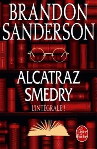 Alcatraz Smedry - Lintégrale Brandon Sanderson