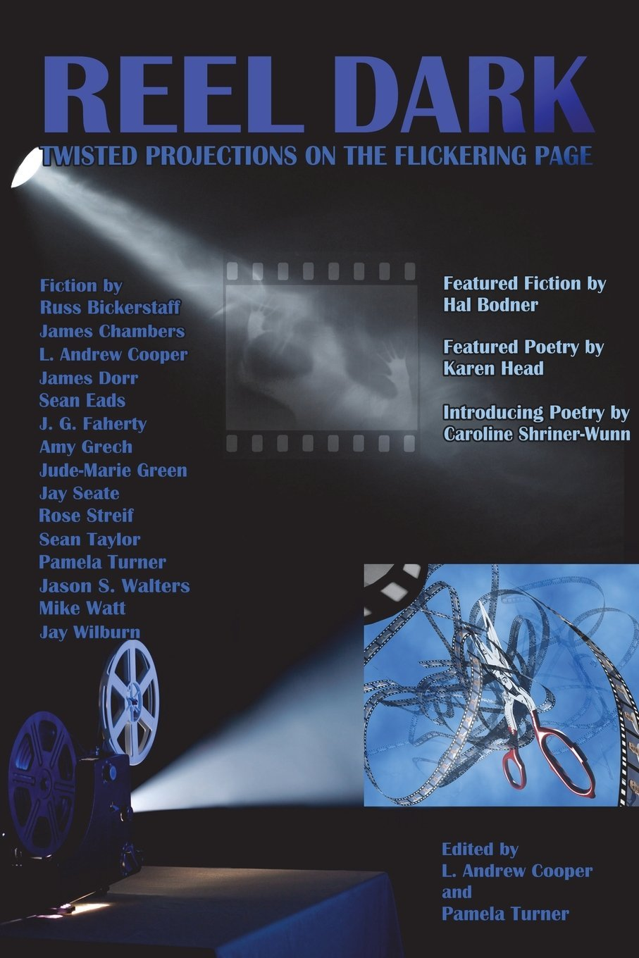 Reel Dark: Twisted Projections on the Flickering Page L. Andrew Cooper
