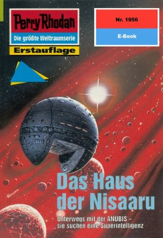 Perry Rhodan 1956: Das Haus der Nisaaru (Heftroman): Perry Rhodan-Zyklus Materia  by  Susan Schwartz