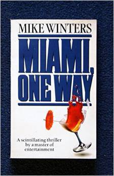Miami, One Way  by  Mike Winters