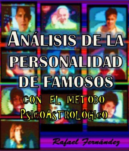 Análisis de la personalidad de famosos  by  Rafael Fernandez Carlos