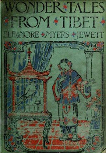 Wonder tales from Tibet  by  Eleanore Myers Jewett