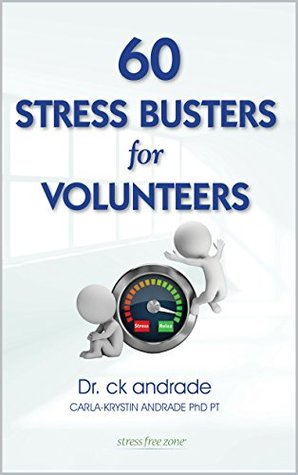 60 Stress Busters for Volunteers  by  Carla-Krystin Andrade