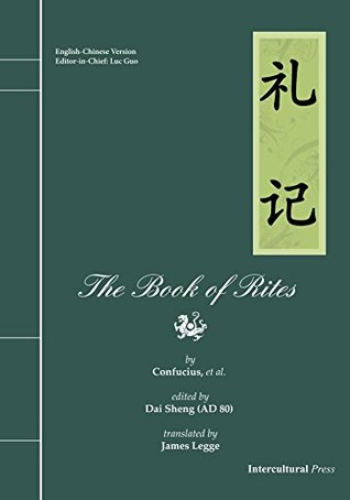 The Book of Rites  by  Confucius (Kong Zi)