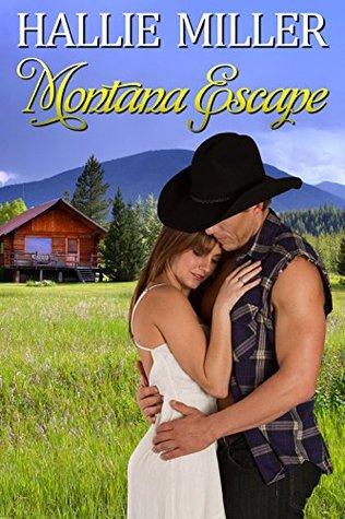 Montana Escape  by  Hallie Miller