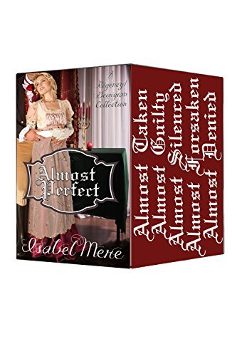 Almost Perfect: Full compilation of the Almost Series Isabel Mere