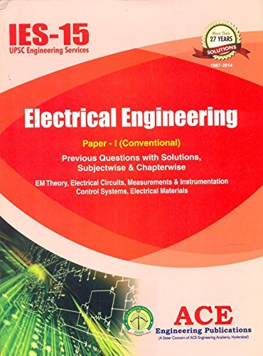 IES-15 Electrical Engineering Paper-I  by  Ace Engineering