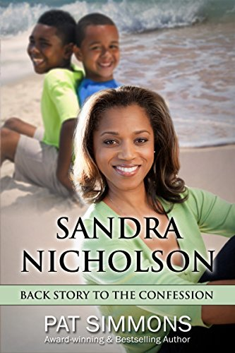 Sandra Nicholson (Guilty series): Back Story to The Confession Pat Simmons