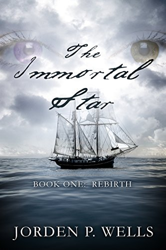 The Immortal Star: Book One: Rebirth Jorden Wells