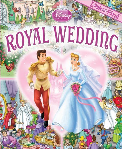 Look and Find: Disney Princess Royal Wedding Editors of Publications International