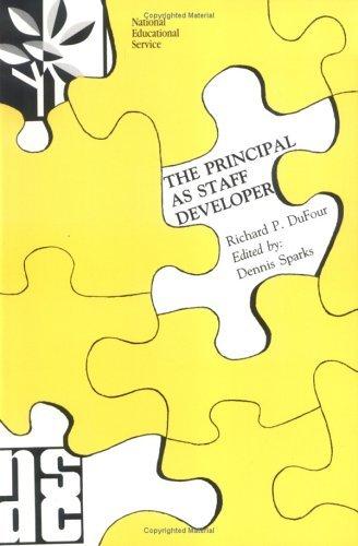 The Principal As Staff Developer Richard DuFour