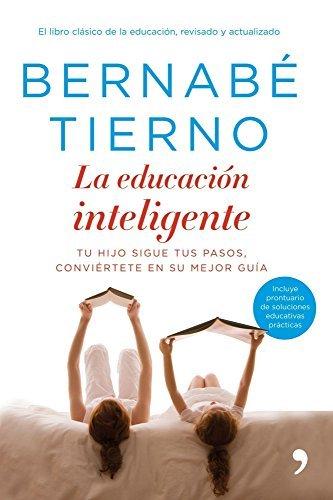 La educación inteligente  by  Bernabé Tierno