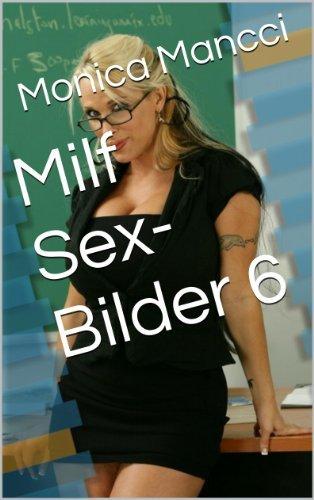 Milf Sex- Bilder 6 Monica Mancci