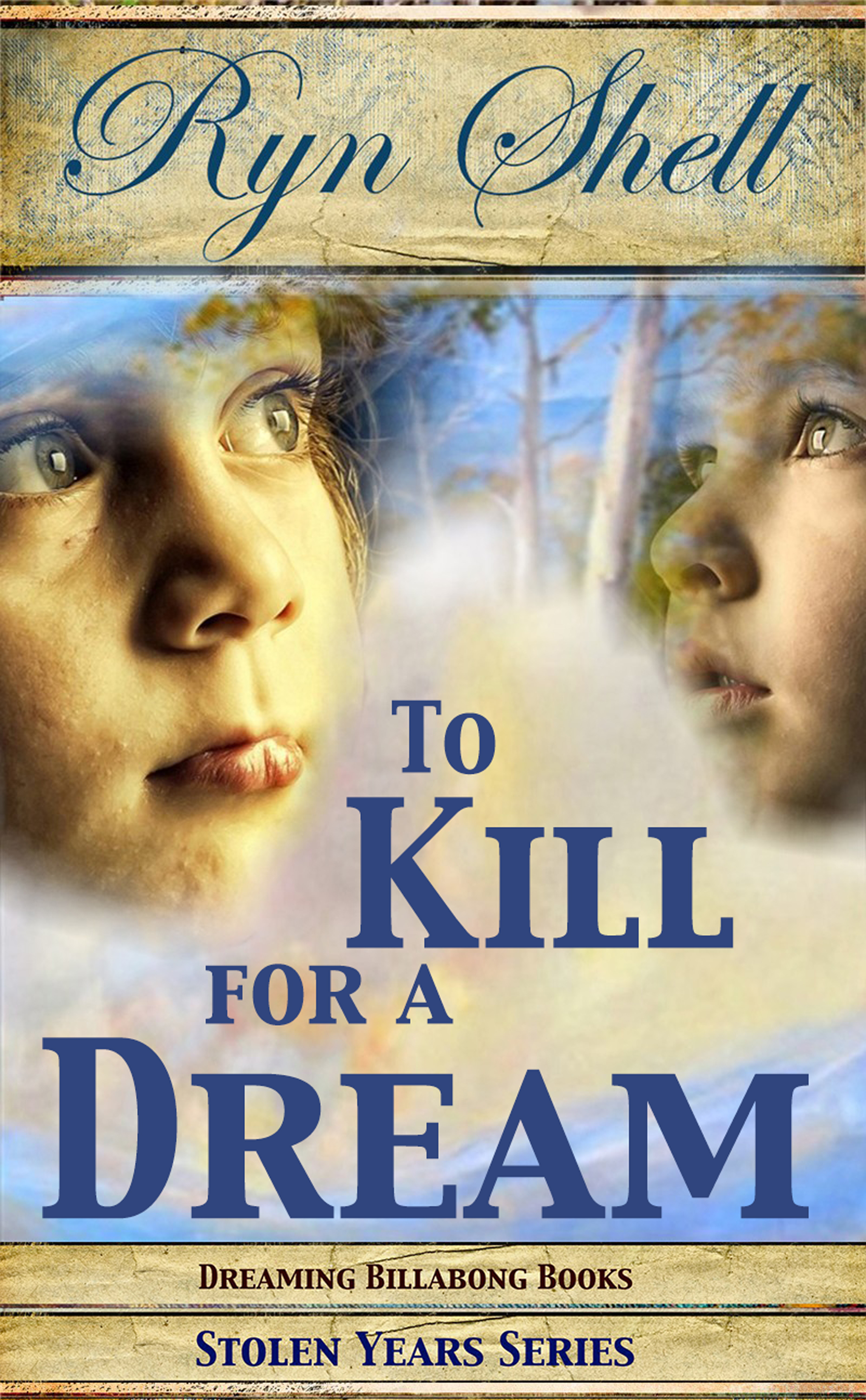 To Kill for a Dream (To Kill #3)  by  Ryn Shell