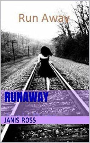 Runaway Janis Ross