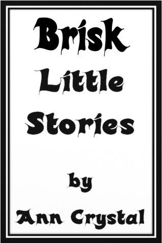 Brisk Little Stories Ann Crystal